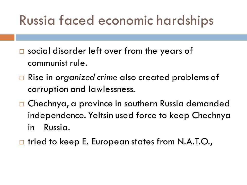 Russia faced economic hardships