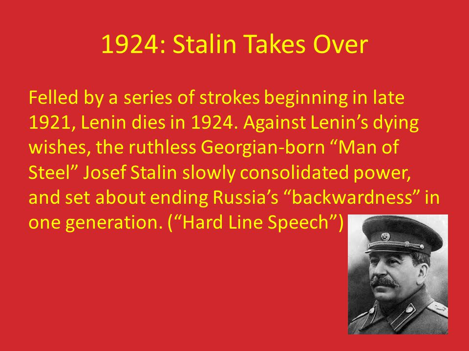 1924: Stalin Takes Over