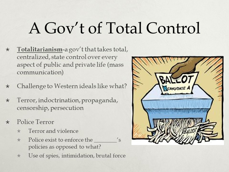 A Gov't of Total Control