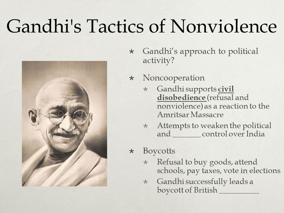 Gandhi s Tactics of Nonviolence