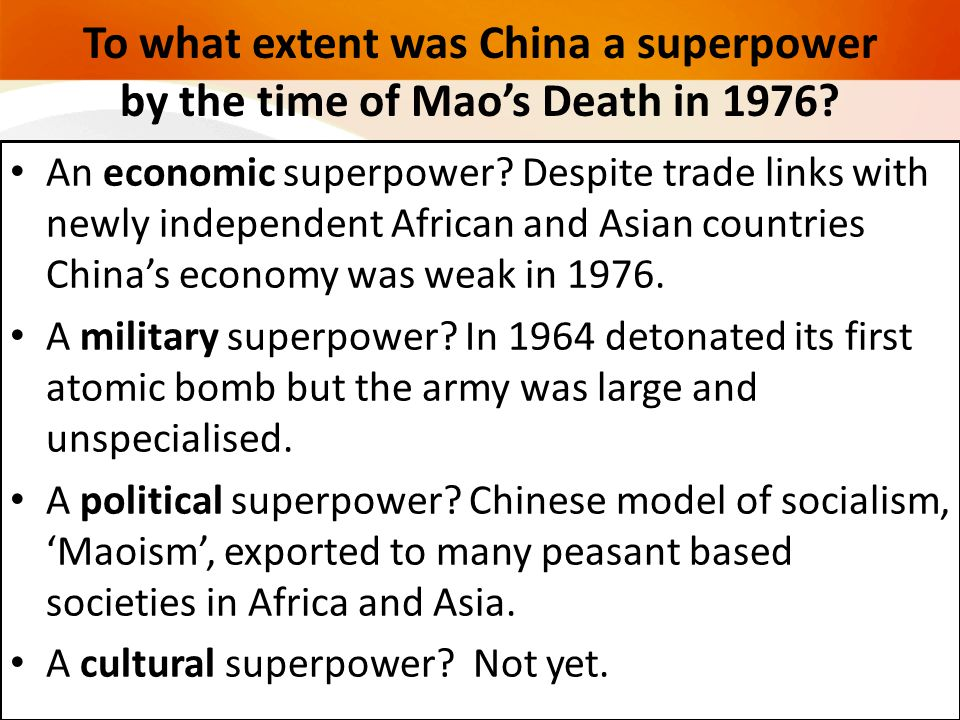 To what extent was China a superpower by the time of Mao's Death in 1976