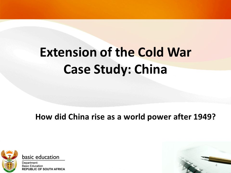 Extension of the Cold War Case Study: China