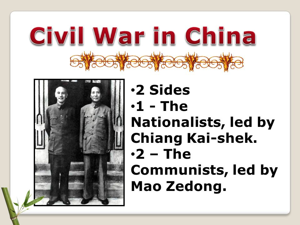 Civil War in China 2 Sides