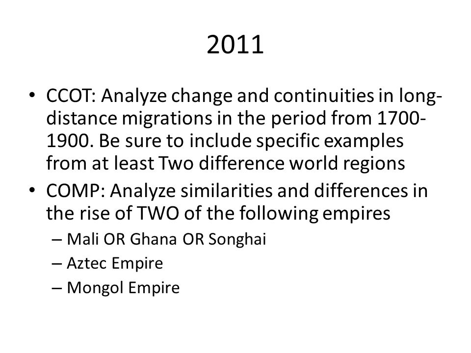 changes and continuities in long distance migrations from 1700 1900 Ap world history essay catalog, 2002-2014 june 1, 2015 ccot 2011 long distance migrations, 1700-1900 analyze changes and continuities in long-distance migrations in the period from 1700 to 1900 be sure to include specific.