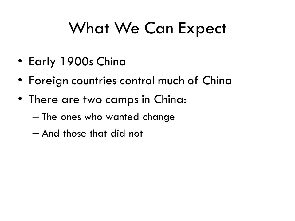 What We Can Expect Early 1900s China