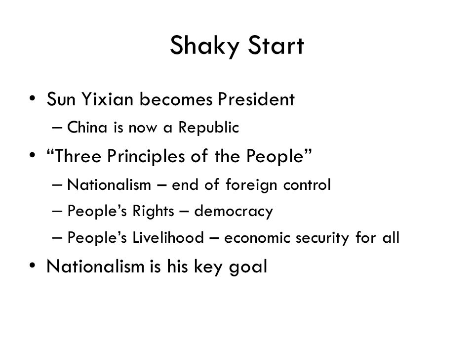 Shaky Start Sun Yixian becomes President