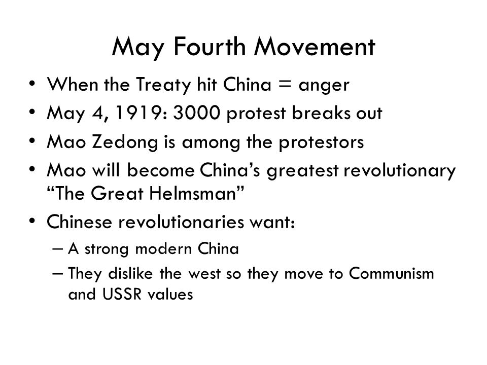 May Fourth Movement When the Treaty hit China = anger