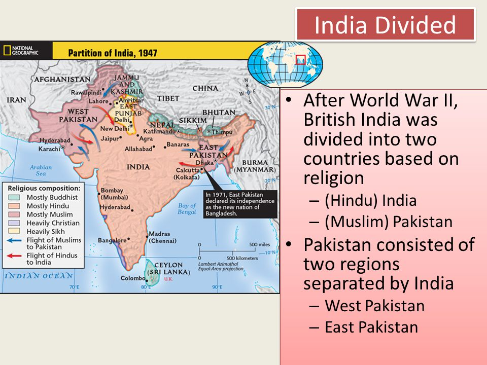 India Divided After World War II, British India was divided into two countries based on religion. (Hindu) India.