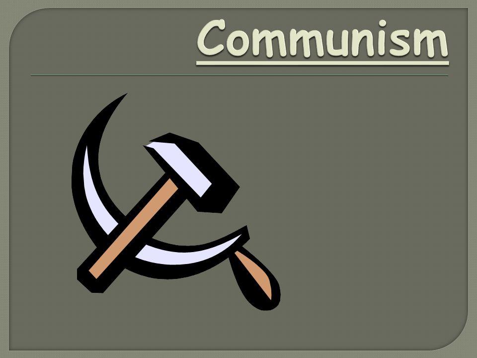 Unit 17 Communism