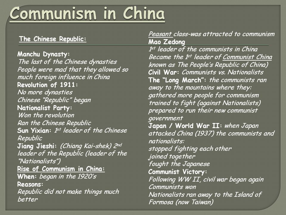 Communism in China Peasant class-was attracted to communism Mao Zedong