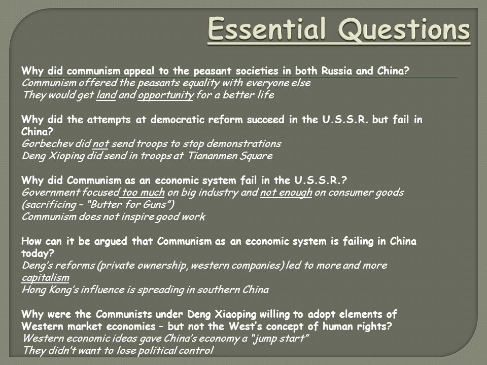 Essential Questions Why did communism appeal to the peasant societies in both Russia and China