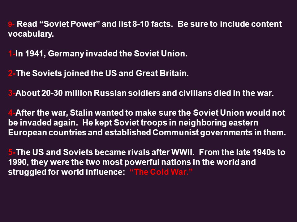 1-In 1941, Germany invaded the Soviet Union.