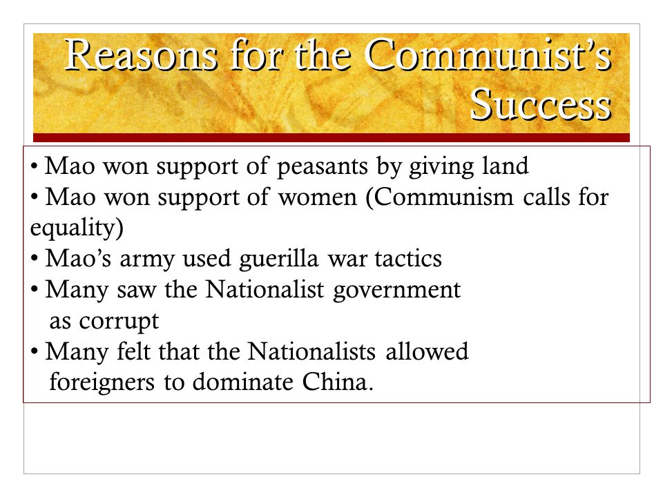 Reasons for the Communist's Success