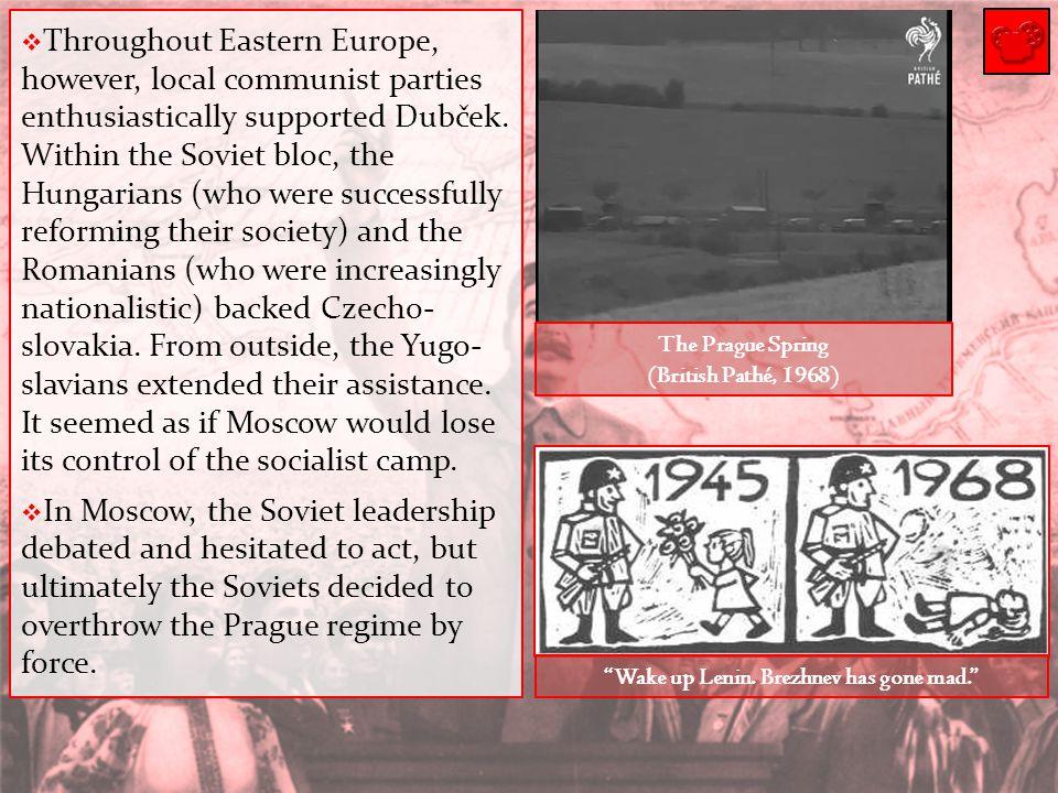 Wake up Lenin. Brezhnev has gone mad.