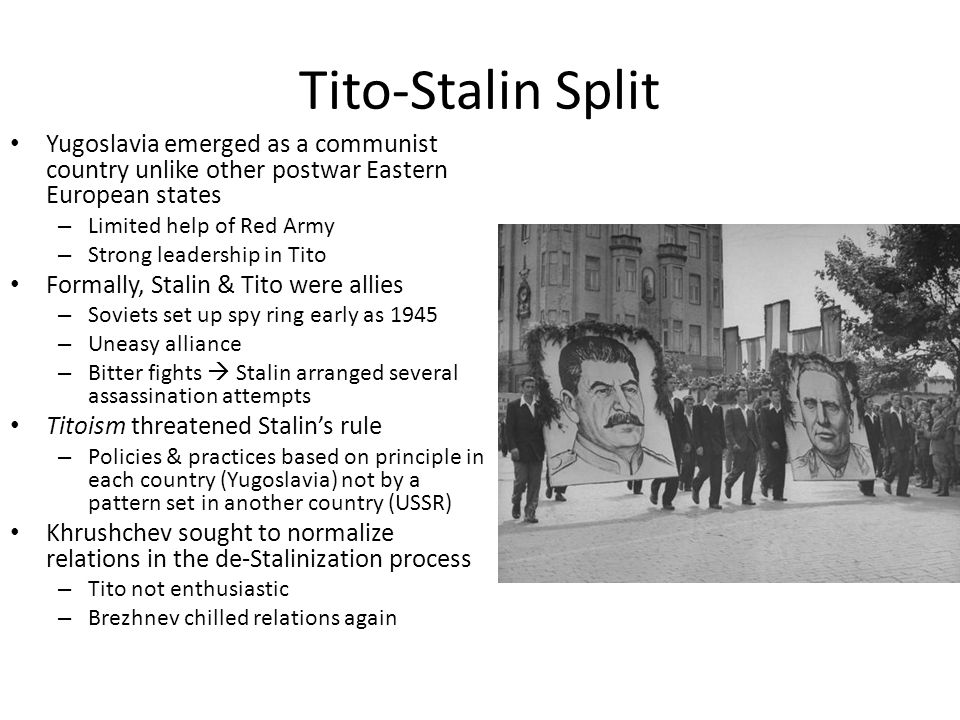 Tito-Stalin Split Yugoslavia emerged as a communist country unlike other postwar Eastern European states.