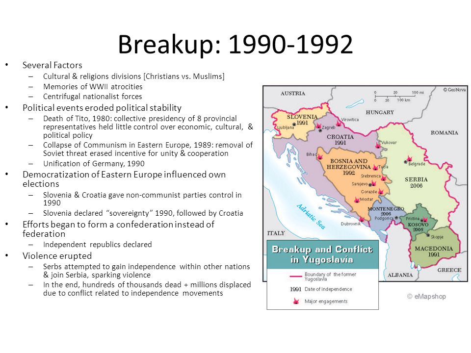 Breakup: 1990-1992 Several Factors