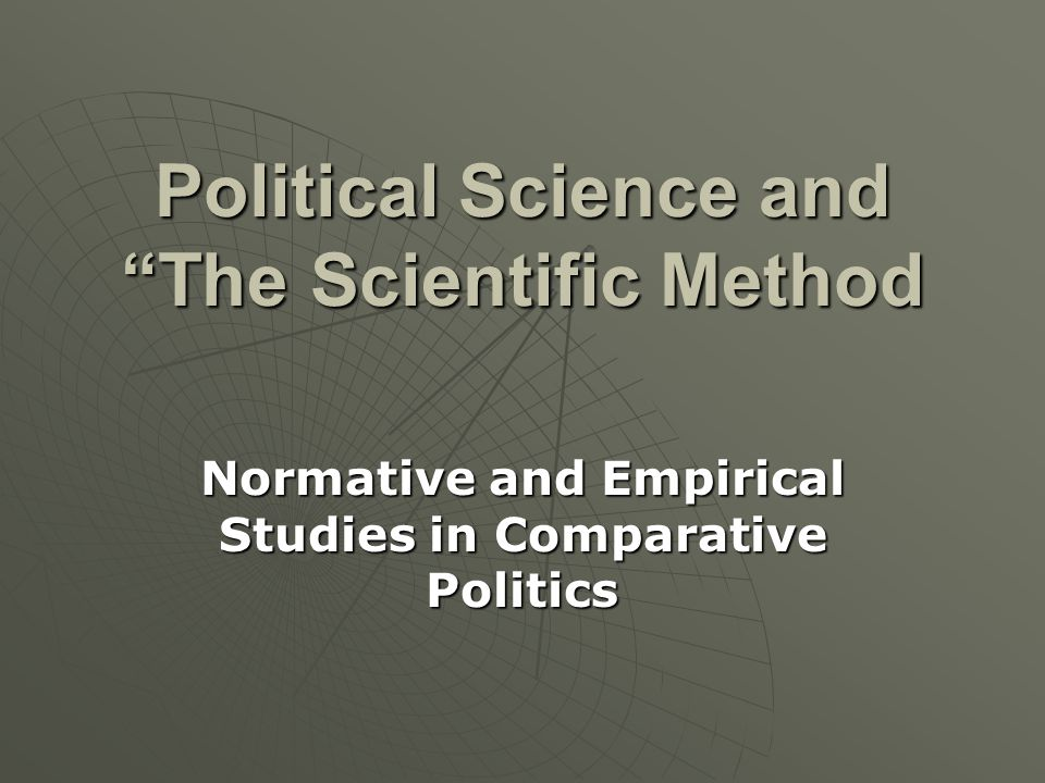 Political Science and The Scientific Method