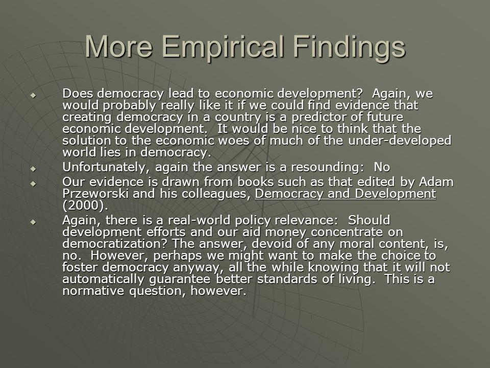 More Empirical Findings