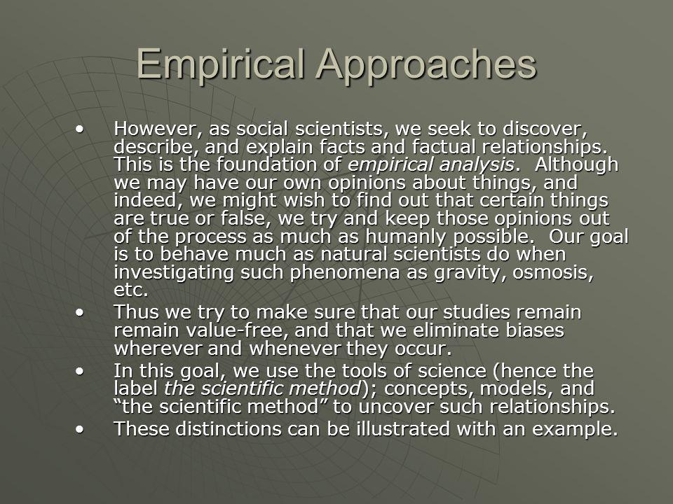 Empirical Approaches