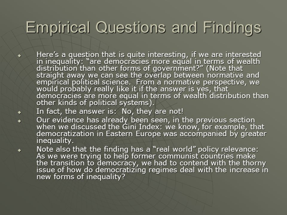 Empirical Questions and Findings