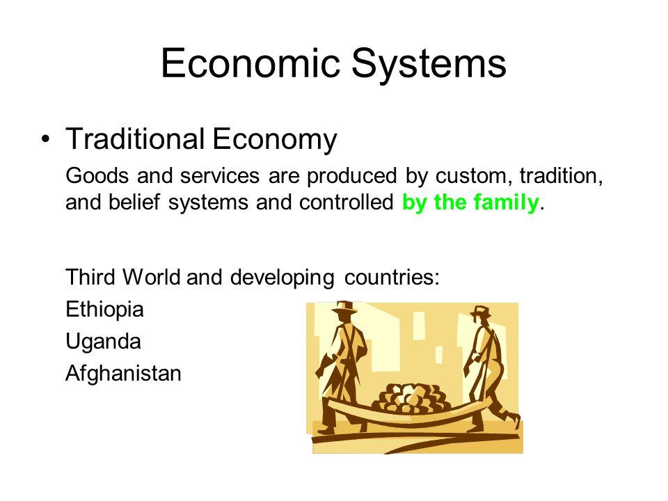 Economic Systems Traditional Economy