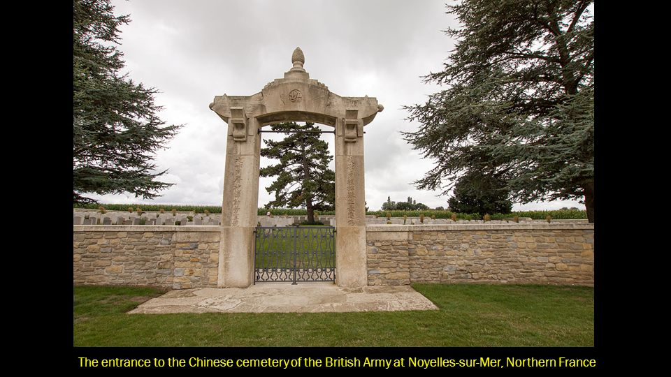 The entrance to the Chinese cemetery of the British Army at Noyelles-sur-Mer, Northern France