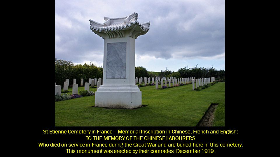 TO THE MEMORY OF THE CHINESE LABOURERS