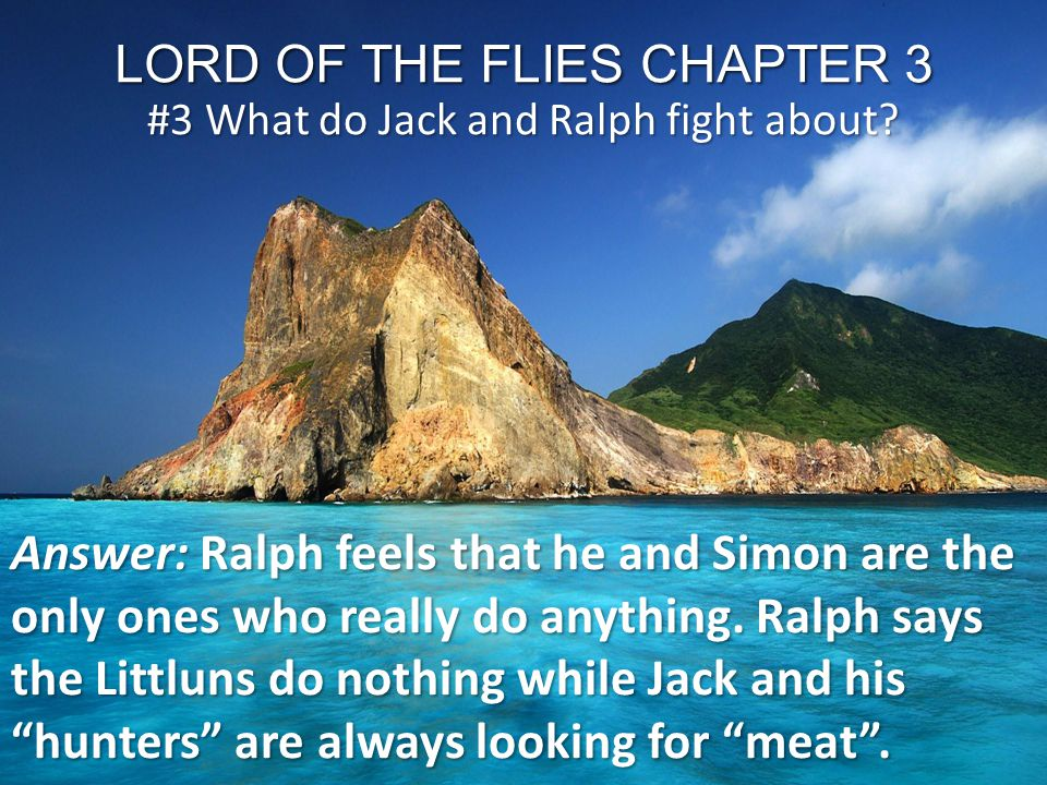LORD OF THE FLIES CHAPTER 3