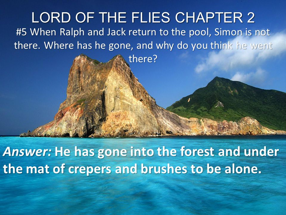 LORD OF THE FLIES CHAPTER 2