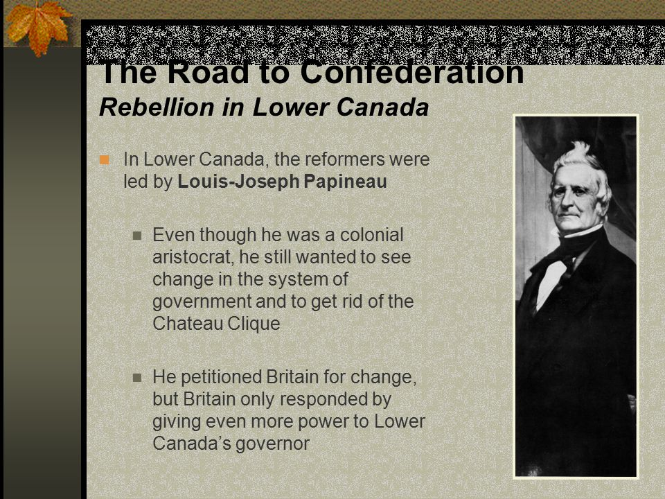 The Road to Confederation Rebellion in Lower Canada