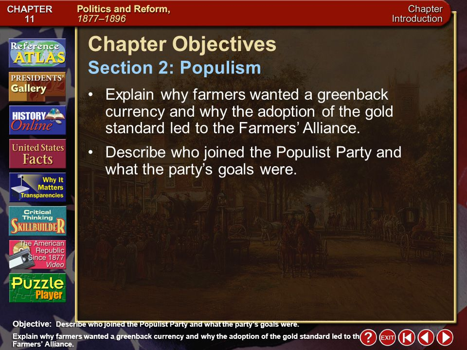 Chapter Objectives Section 2: Populism