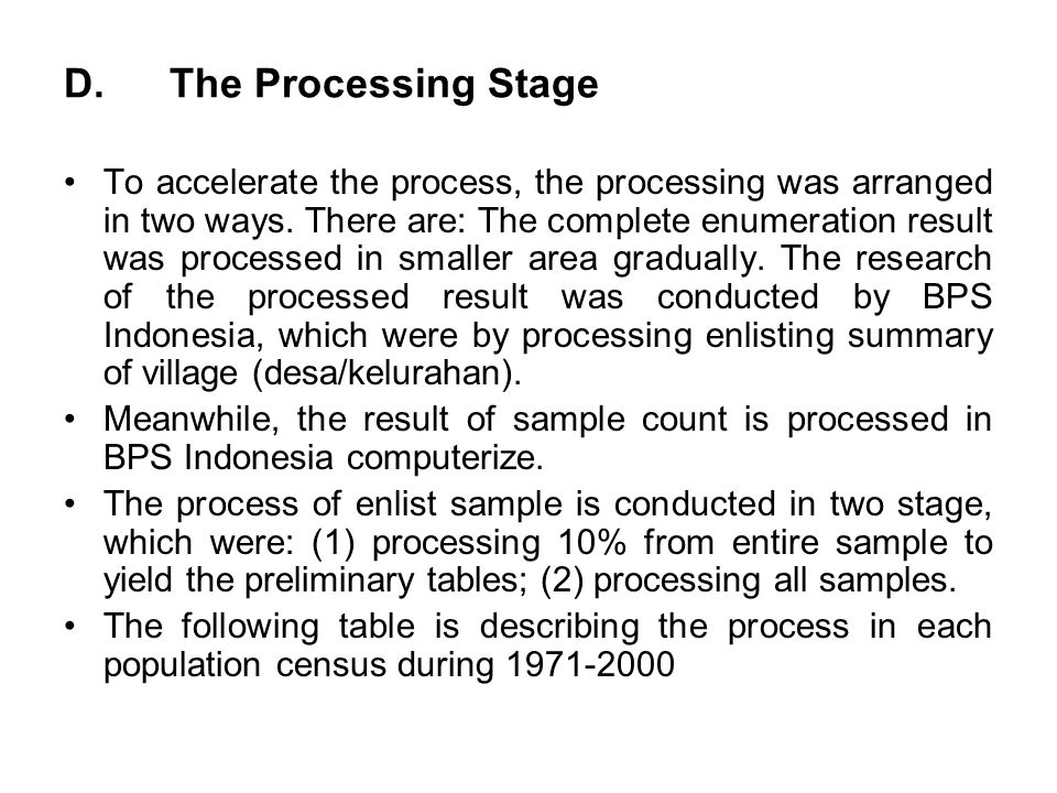 D. The Processing Stage