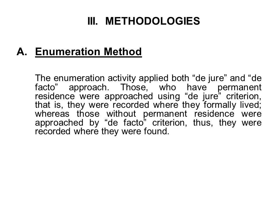 III. METHODOLOGIES Enumeration Method.