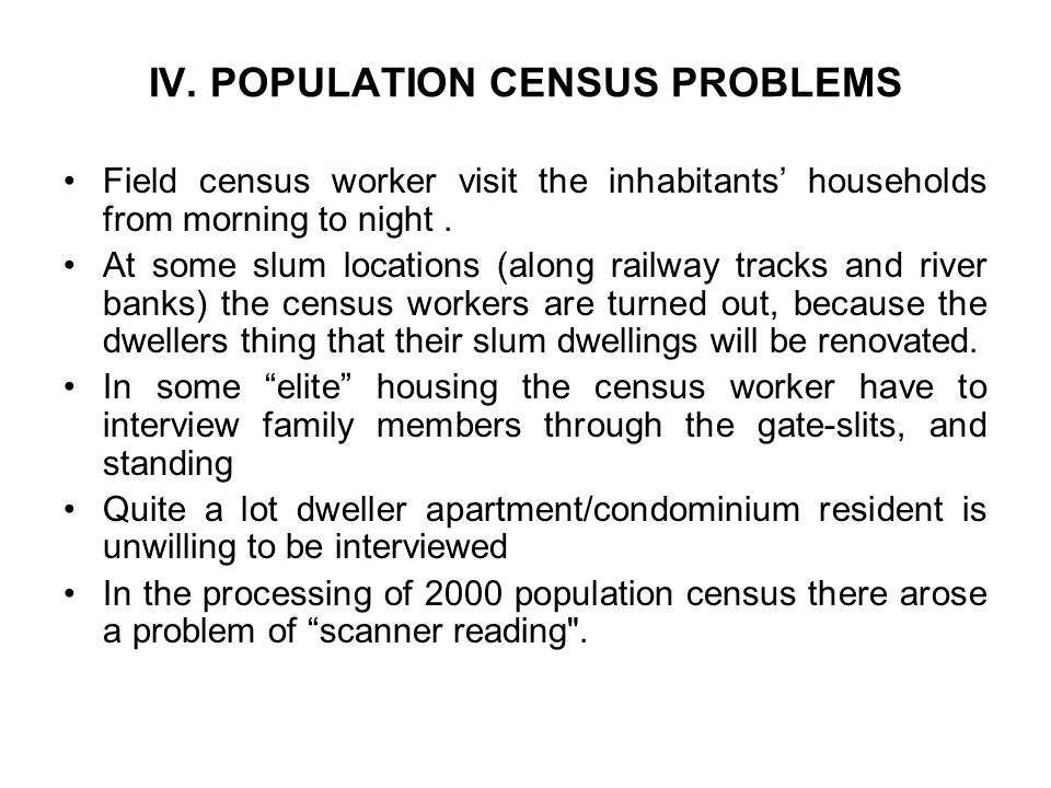 IV. POPULATION CENSUS PROBLEMS