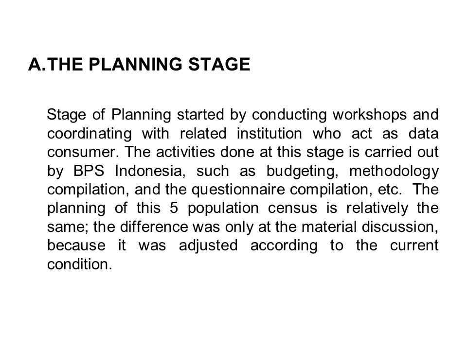 THE PLANNING STAGE