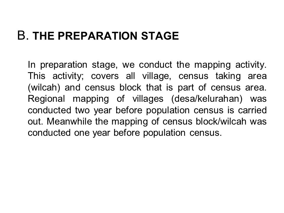 B. THE PREPARATION STAGE