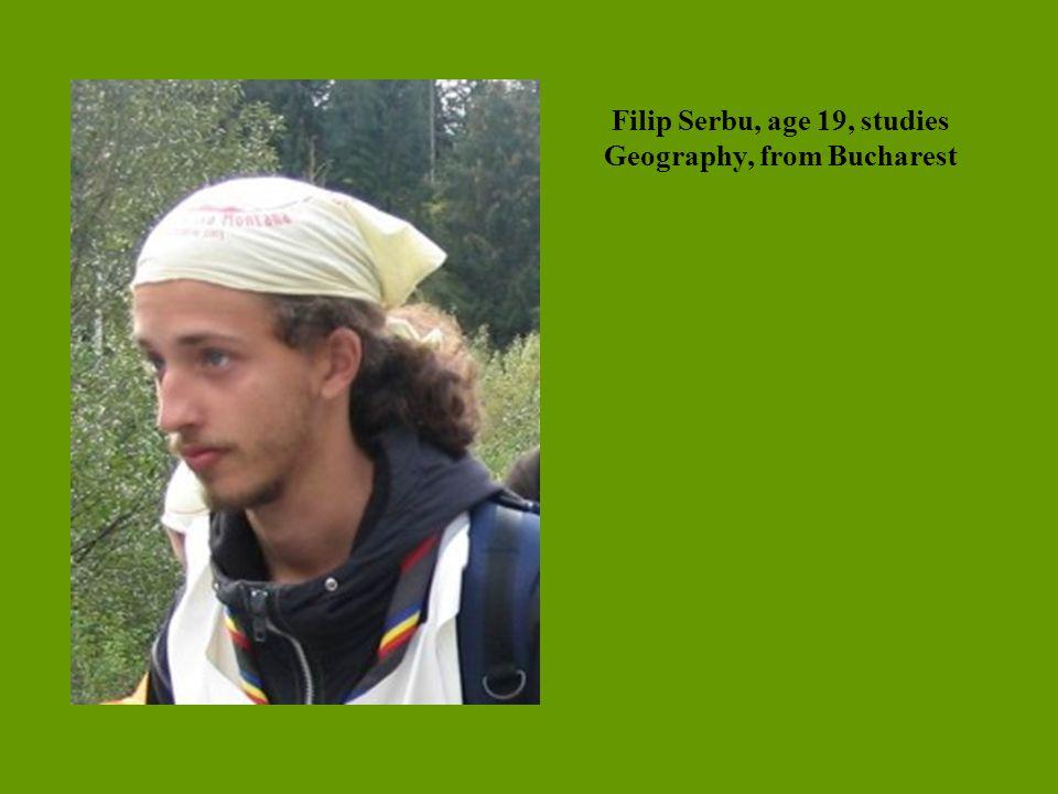Filip Serbu, age 19, studies Geography, from Bucharest