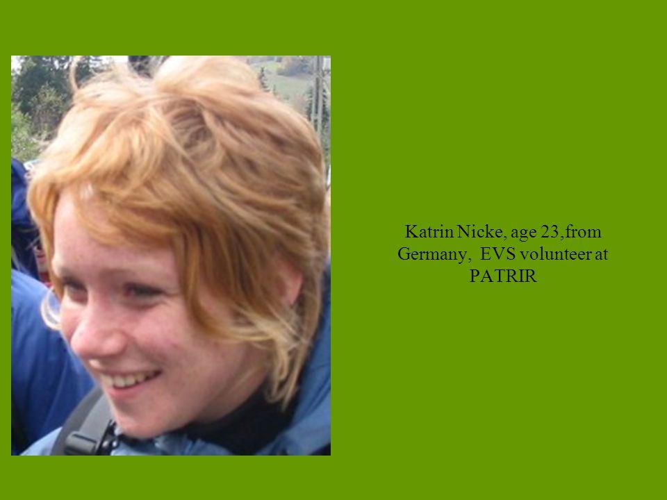 Katrin Nicke, age 23,from Germany, EVS volunteer at PATRIR