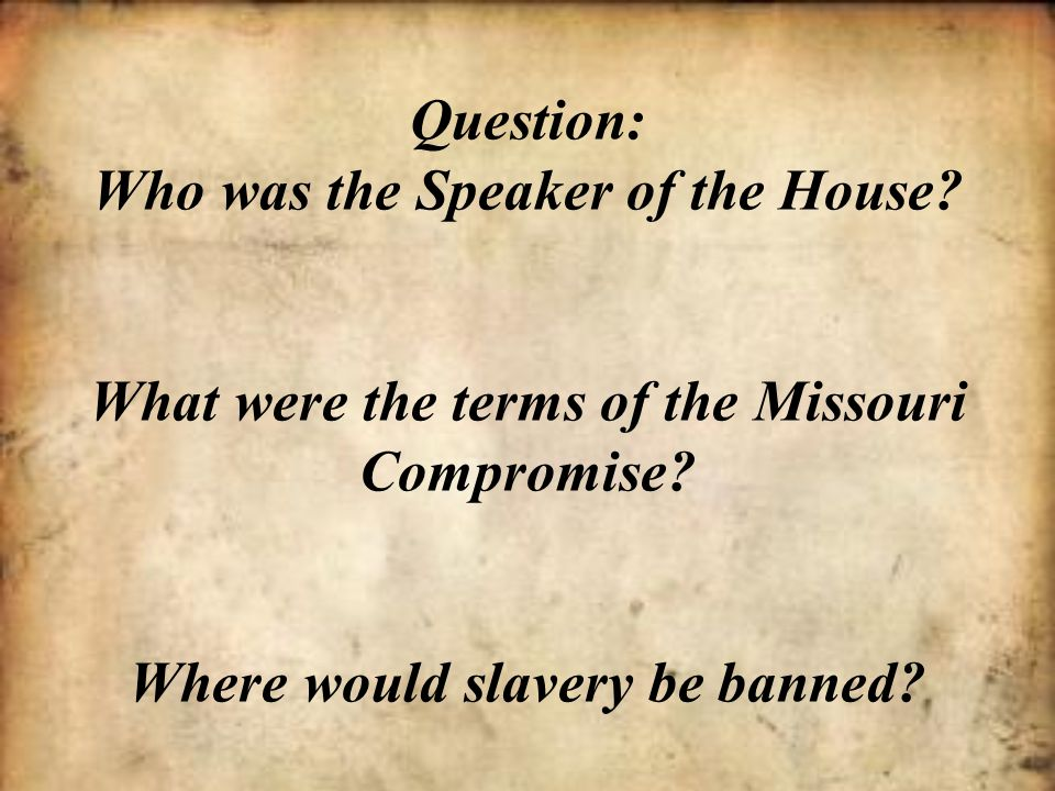 Question: Who was the Speaker of the House
