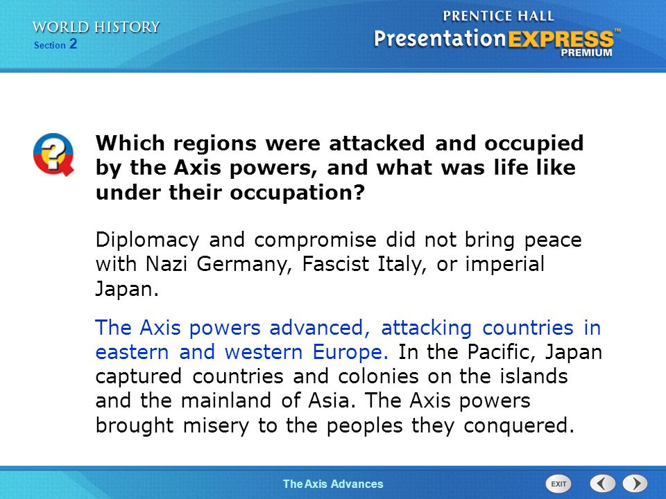 Which regions were attacked and occupied by the Axis powers, and what was life like under their occupation