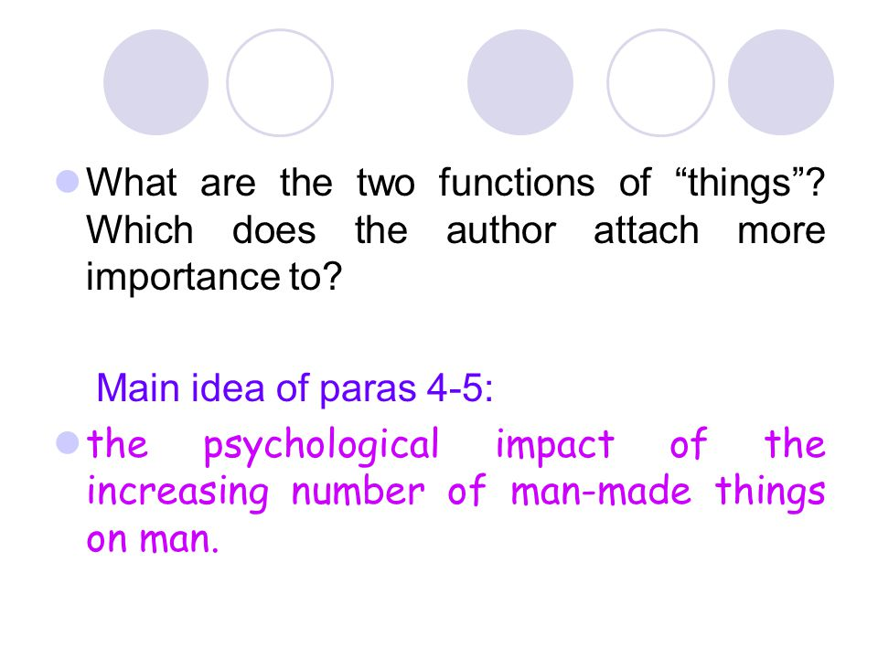 What are the two functions of things