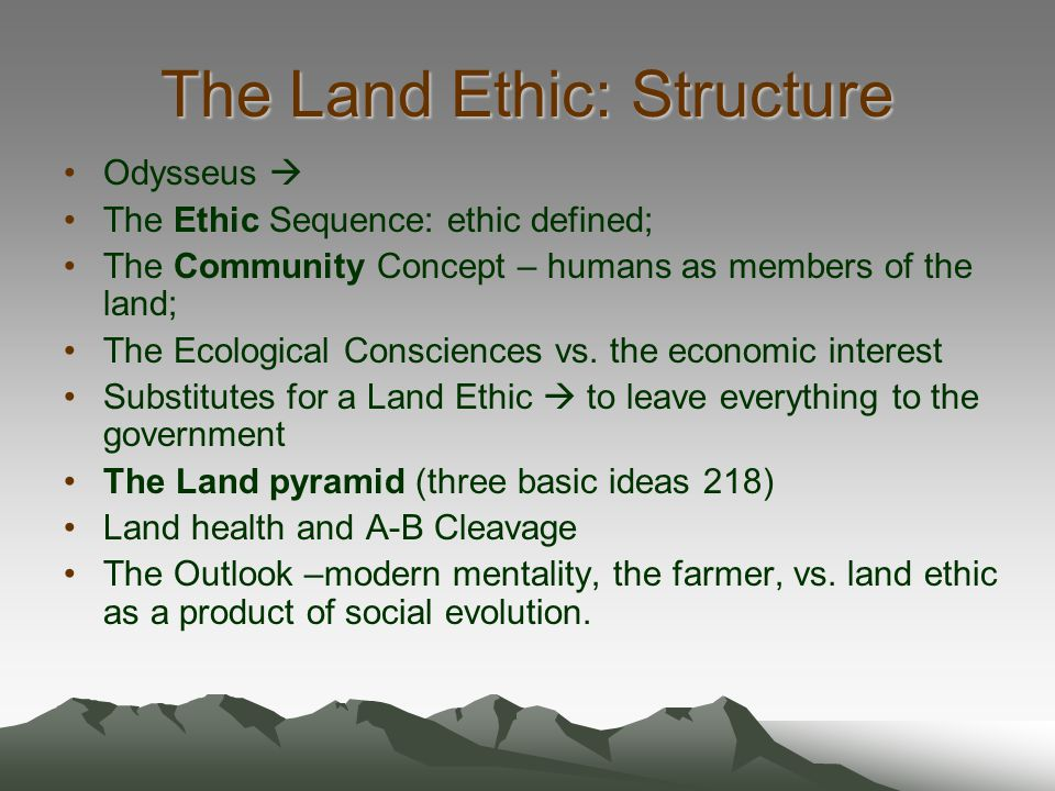 The Land Ethic: Structure