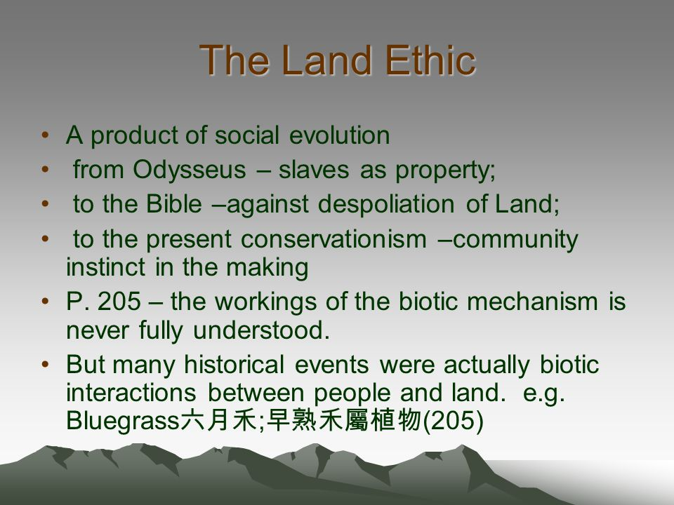The Land Ethic A product of social evolution