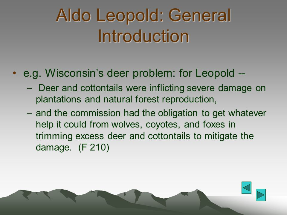 Aldo Leopold: General Introduction