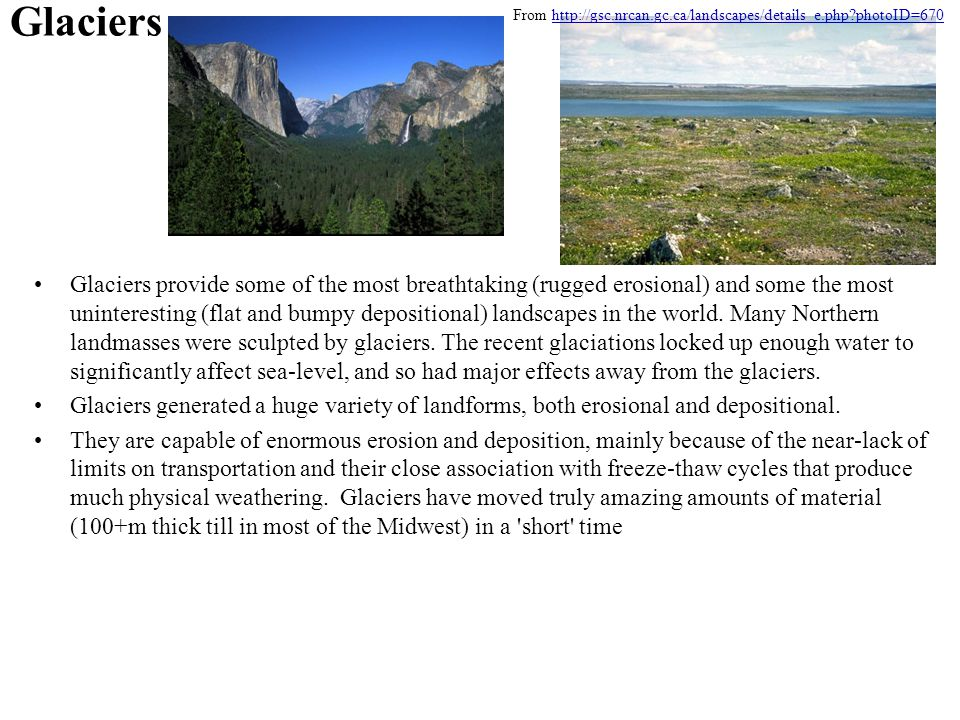 Glaciers From http://gsc.nrcan.gc.ca/landscapes/details_e.php photoID=670.