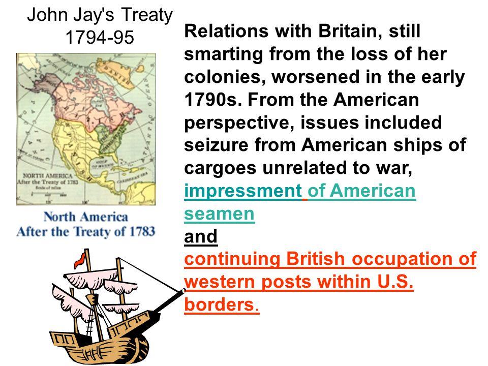 John Jay s Treaty 1794-95