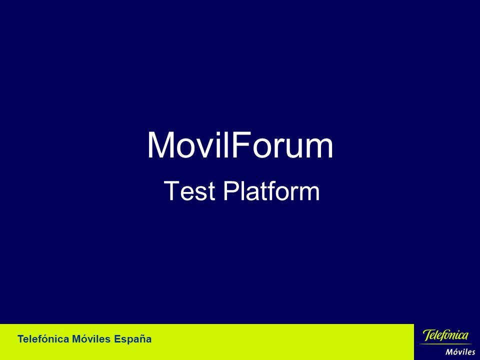 MovilForum Test Platform Telefónica Móviles España