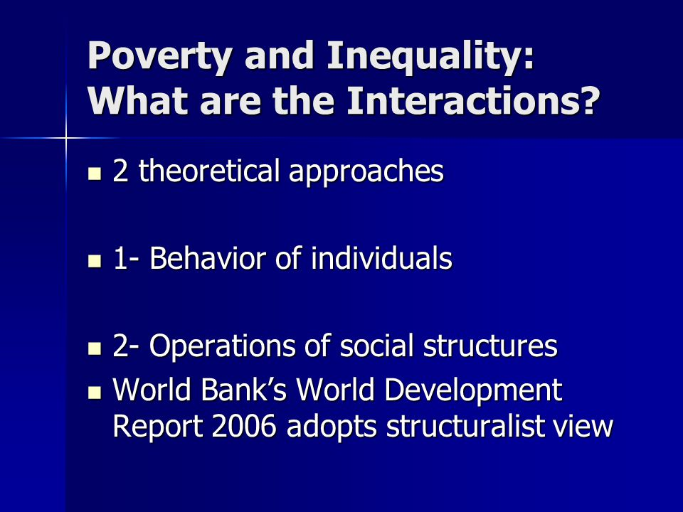 Poverty and Inequality: What are the Interactions