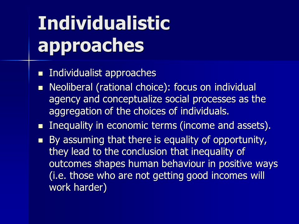 Individualistic approaches