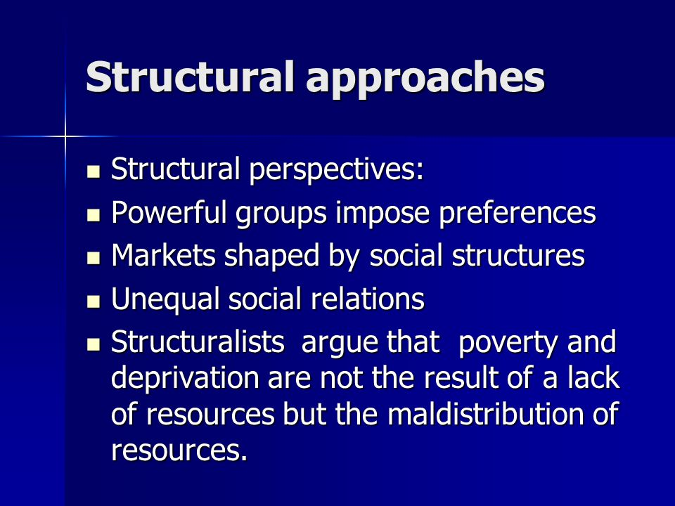 Structural approaches